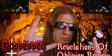 Possessed Revelations Of Oblivion Review!