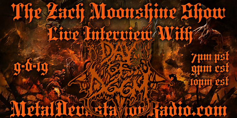 Day Of Doom - Featured Interview & The Zach Moonshine Show