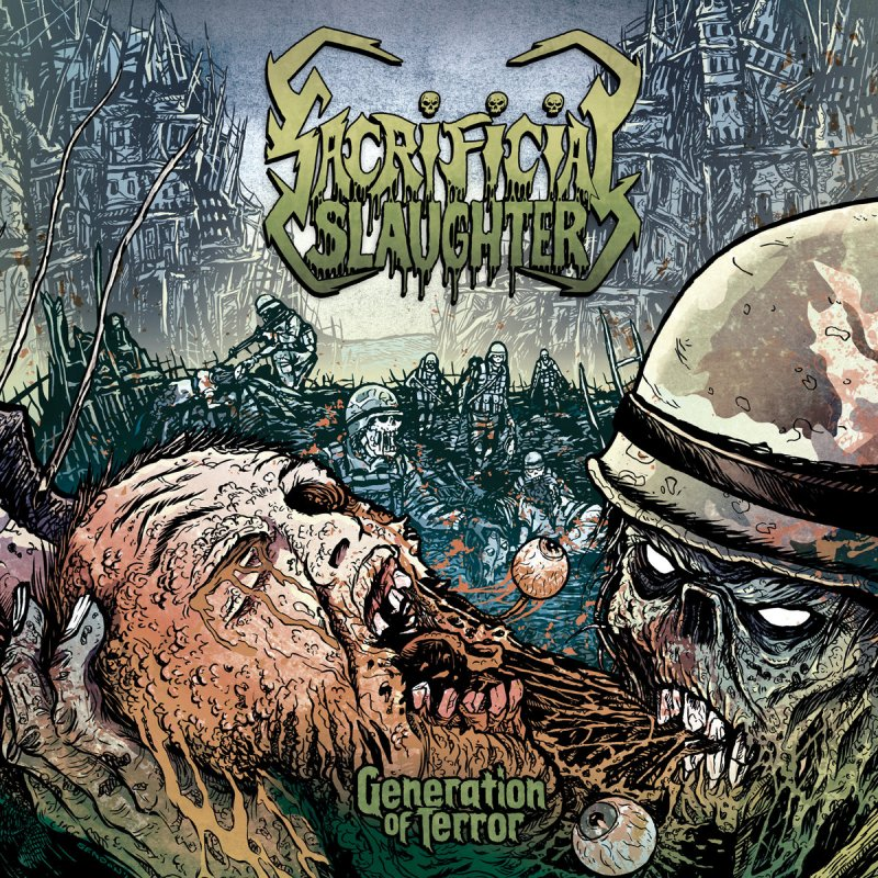 Generation Of Terror by SACRIFICIAL SLAUGHTER