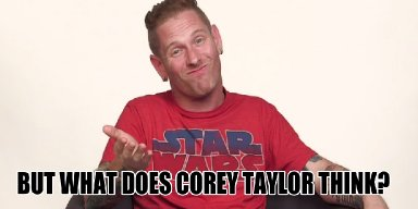 Corey Taylor Thinks Draiman Should Perform at the Super Bowl