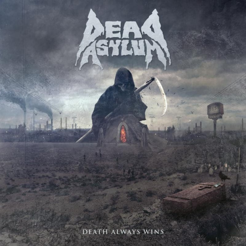 Vancouver's DEAD ASYLUM Releasing 'Death Always Wins' June 2. New Single/Video Out Now