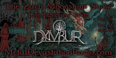Dymbur - Featured Interview & The Zach Moonshine Show