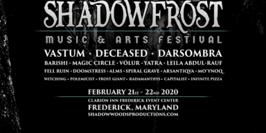 SHADOW FROST MUSIC & ARTS FESTIVAL: Frederick, Maryland's Exclusive Indoor Winter Gathering Announces Updated Lineup + Merch Presales