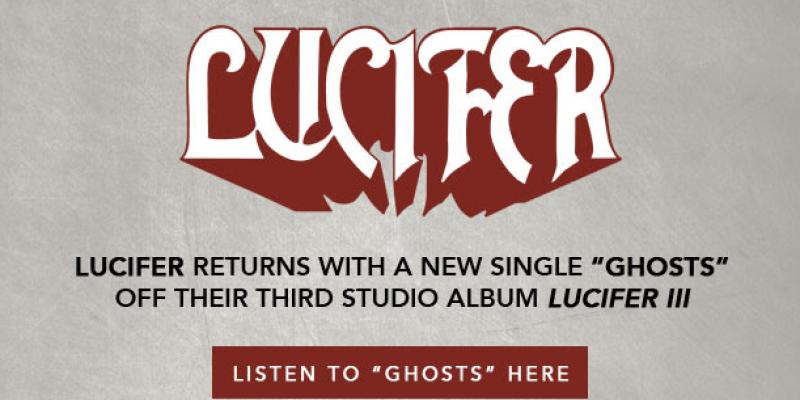 "LUCIFER - Ghosts (Album Track). Taken from the album ""Lucifer III"""