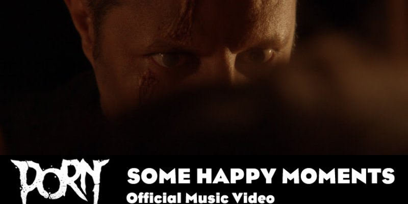 """PORN Premieres New Single/Video for """"Some Happy Moments"""" on Bravewords.com"""
