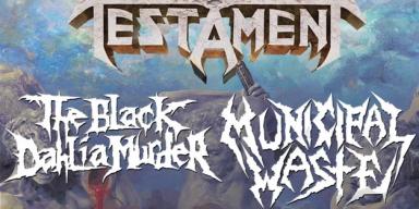 TESTAMENT Announces North American Tour With THE BLACK DAHLIA MURDER, MUNICIPAL WASTE