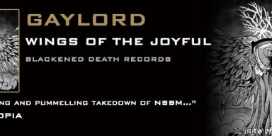 Confrontational black metal outfit Gaylord unfurl the Wings Of The Joyful!