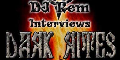 DJ REM Interviews - DARK RITES