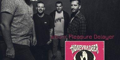 "HONEYBADGER – single ""That feel"" from upcoming album ""Pleasure Delayer""..."