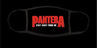 PANTERA Now Selling 'Stay Away From Me' Face Mask