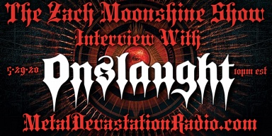 Nige Rockett from Onslaught will be joining The Zach Moonshine Show This Week On MDR!