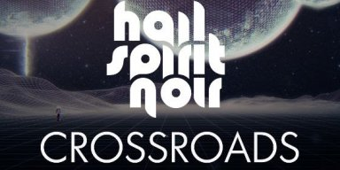HAIL SPIRIT NOIR premiere 'Crossroads' music video via Loudwire