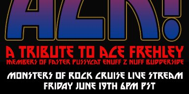ACK! An All Star Tribute To Ace Frehley will take the stage on the Monsters Of Rock Cruise live feed