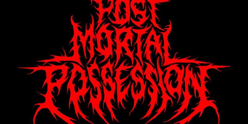 Post Mortal Possession Unleash  Devastating New Track, Listen Here!