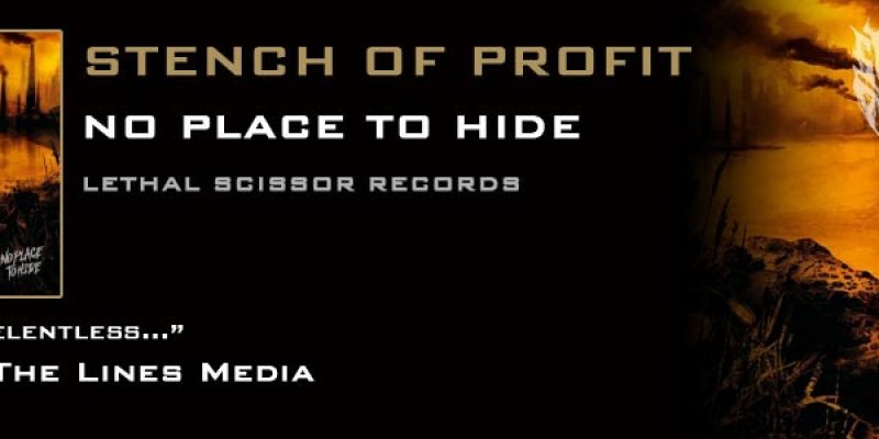Italian grinders Stench Of Profit unleash No Place To Hide through Lethal Scissor Records - one of the grindcore albums of this or any other year!