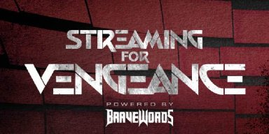Streaming For Vengeance Metalheads from Around the World Joined Together During Times of Adversity