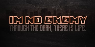 New Promo: I'm No Enemy - Blood and Bone - (Hard Rock/Metal)