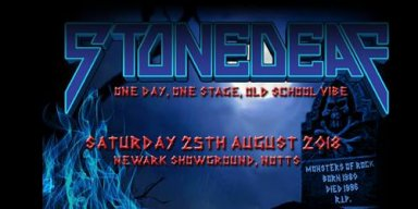 ARE YOU READY FOR STONEDEAF FESTIVAL!