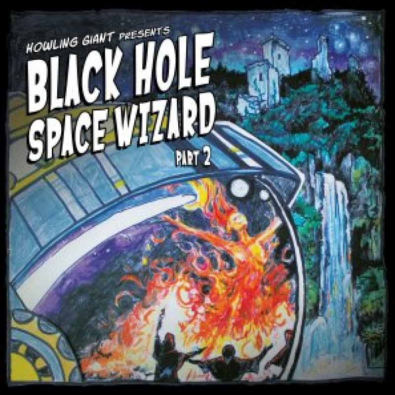 Howling Giant Black Hole Space Wizard Part 2