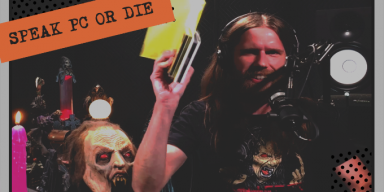 Speak PC or Die | HELLCAST Metal Podcast Episode #109