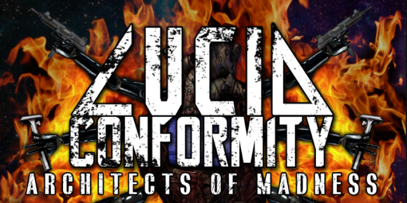 """Lucid Conformity - """"Architects Of Madness"""" Reviewed By WOM!"""