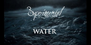 "3xperimental releases ""Water"" music video"