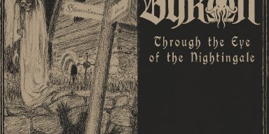 "Byron - ""Through the Eye of the Nightingale"" Self-released 