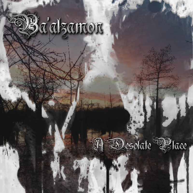 Ba'alzamon - A Desolate Place- Reviewed By The Doorway To Magazine!