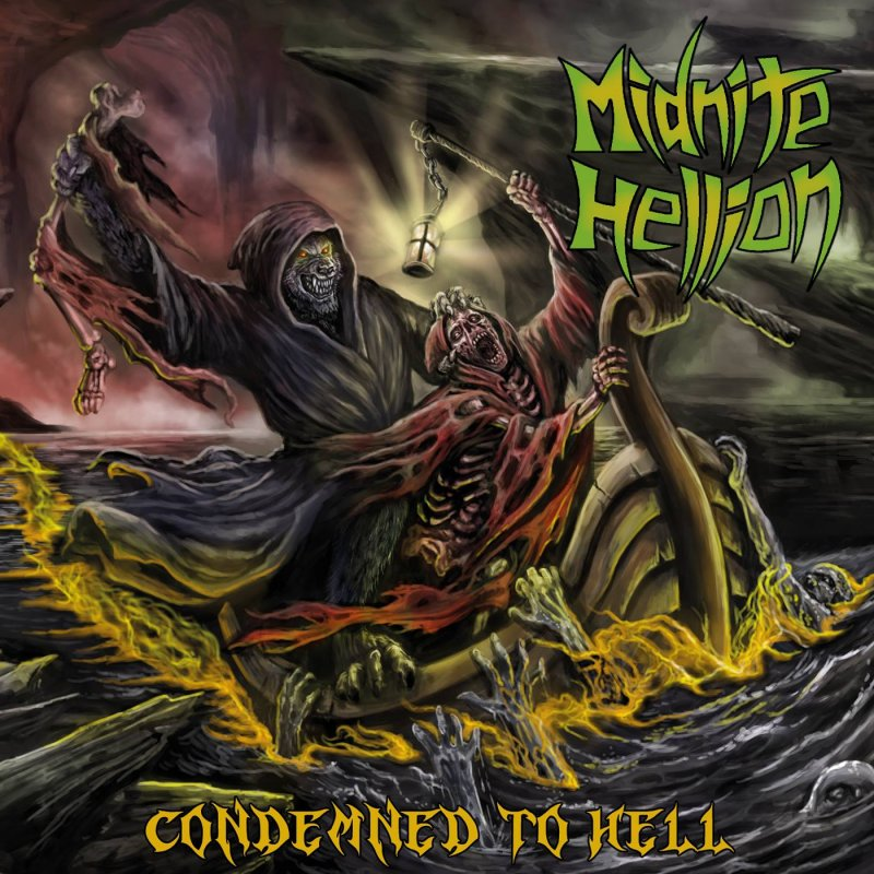 Midnite Hellion Condemned to Hell