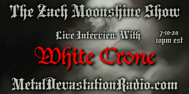 White Crone - Live Interview - The Zach Moonshine Show