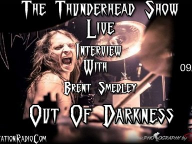Live Interview with Brent Smedley From Band out Of Darkness On The Thunderhead show !!