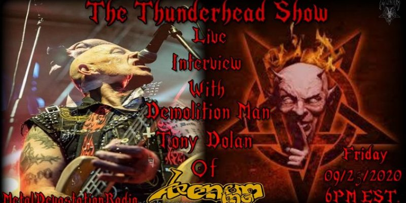 Live Interview With Demolition Man Tony Dolan Of Venom inc on The Thunderhead show