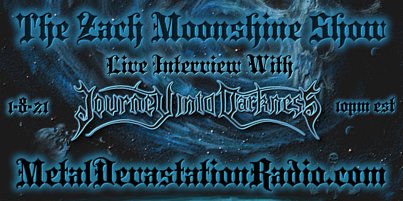 Journey Into Darkness - Live Interview - The Zach Moonshine Show