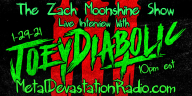 Joey Diabolic - Live Interview - The Zach Moonshine Show