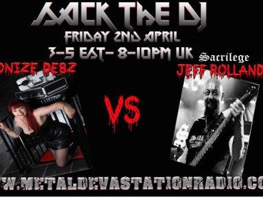 Sack the DJ with Demonize Debz &Jeff Rollans  3-5pm EST /8-10.UK