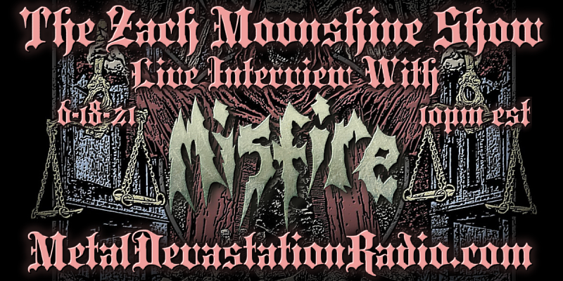 Misfire - Live Interview - The Zach Moonshine Show