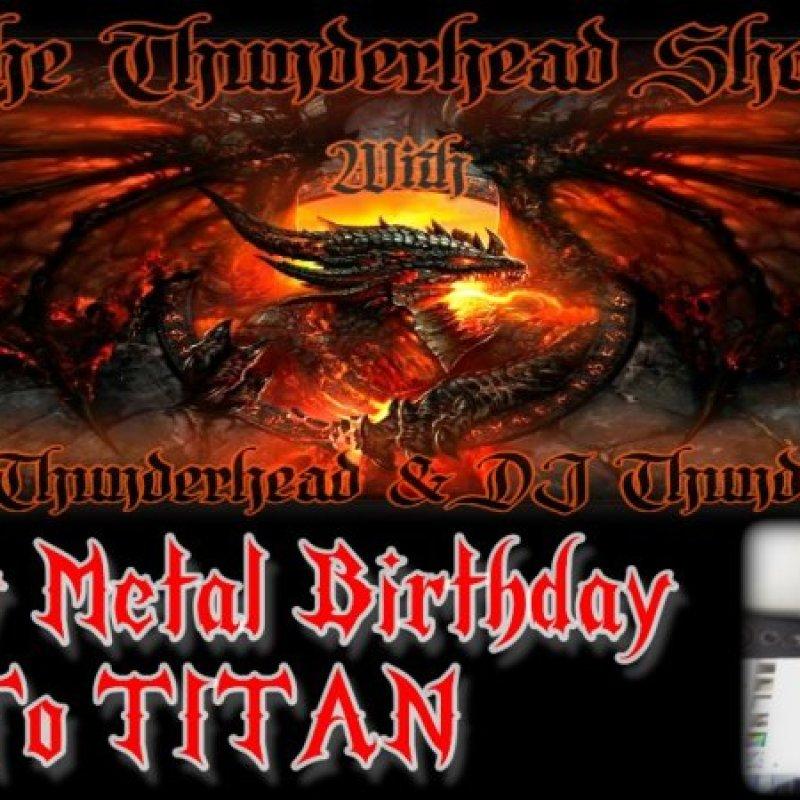 TITAN`S Birthday Bash On The Thunderhead show Today at 5pm est