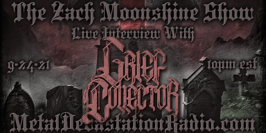 Grief Collector - Live Interview - The Zach Moonshine Show