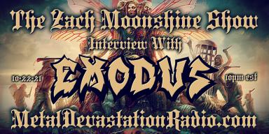 Exodus - Interview - The Zach Moonshine Show