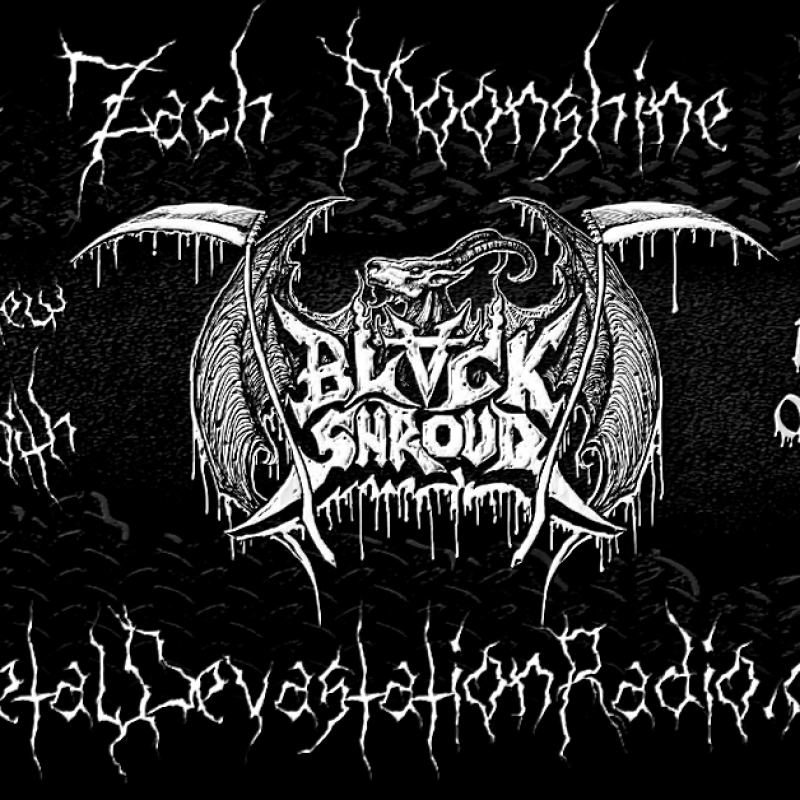 Black Shroud - Live Interview - The Zach Moonshine Show