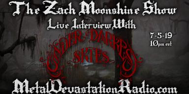 Under Darkest Skies - Live Interview - The Zach Moonshine Show