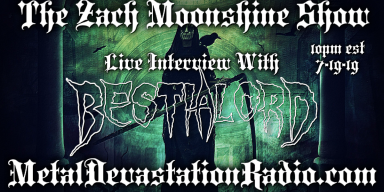 Bestialord - Live Interview - The Zach Moonshine Show