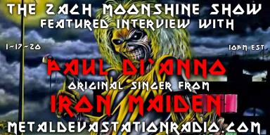 Paul Di'Anno - Featured Interview & The Zach Moonshine Show