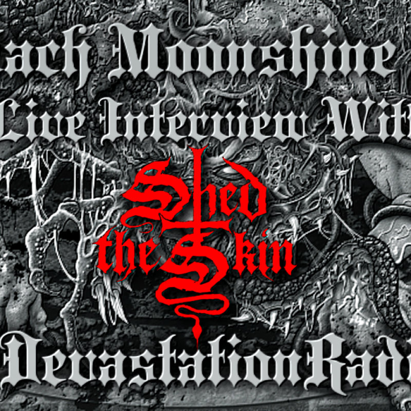 Shed The Skin - Live Interview - The Zach Moonshine Show
