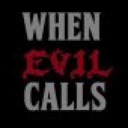when-evil-calls-reverbnation