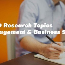 top-phd-research-topics-in-business-management-phd-in-management
