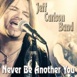 never-be-another-you-single-by-jeff-carlson-band