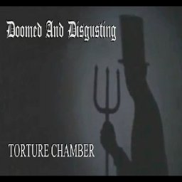torture-chamber-by-doomed-and-disgusting