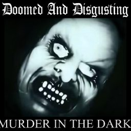 @Doomed And Disgisting-Dave Slave