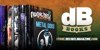 READ BLOODY MORE: Learn Your Extreme Metal History With Decibel Books!